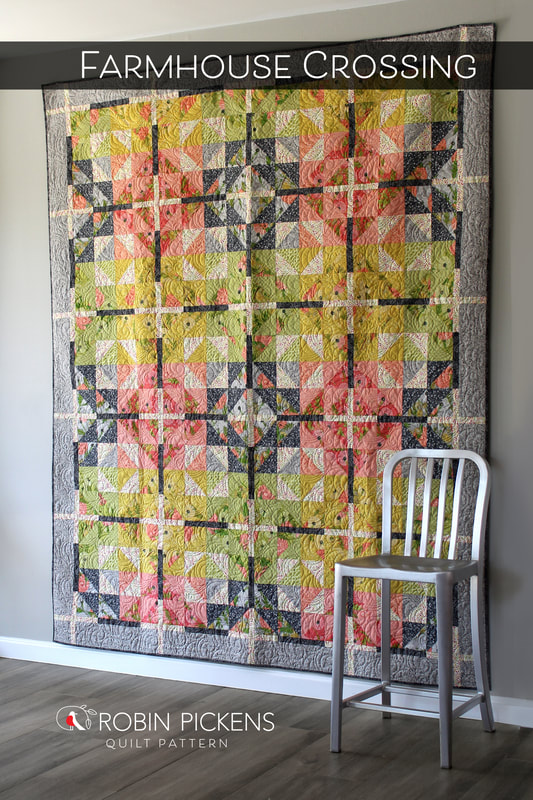 Farmhouse Crossing quilt pattern by Robin Pickens