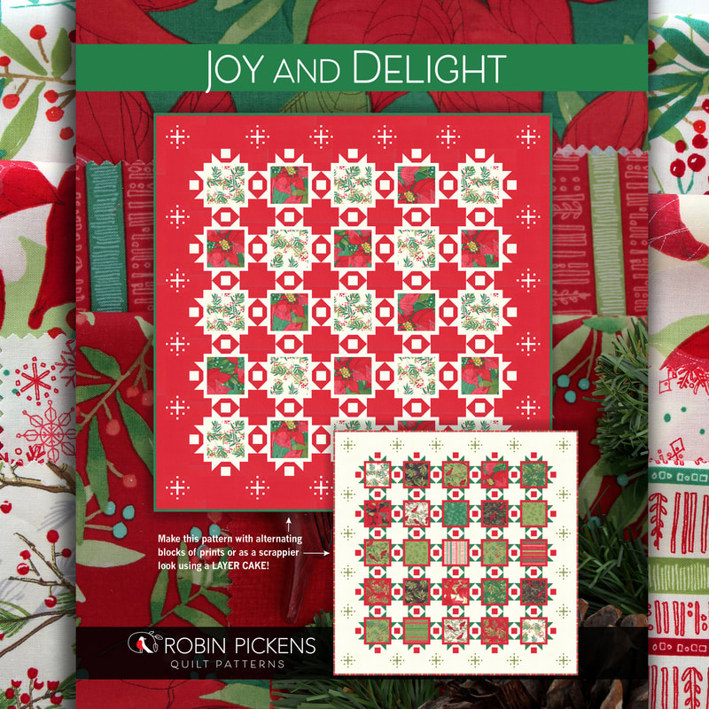 Joy and Delight quilt pattern by Robin Pickens