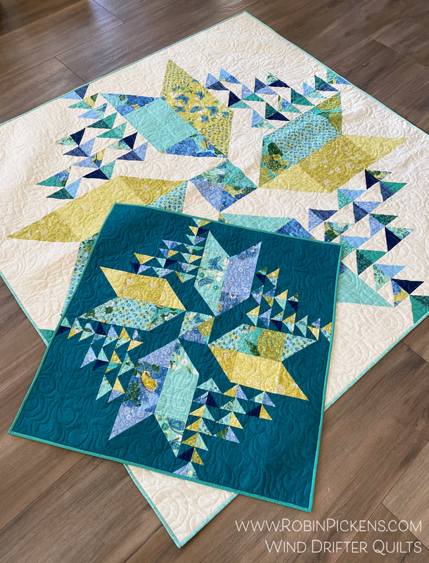 Wind Drifter quilt in two sizes Robin Pickens